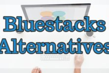 BlueStacks Alternatives For Windows 10 PC or Mac